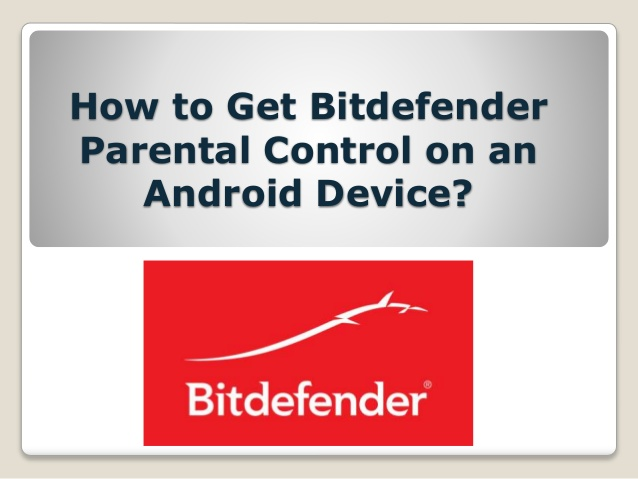 Configure Parental Control in Bitdefender